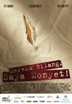 Film Mereka Bilang, Saya Monyet